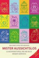 """""""Mr. Aussichtslos"""